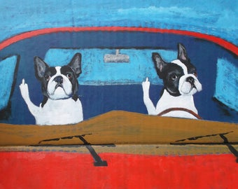 "Boston Terrier Art Print of an original painting,""ROAD RAGE"",11""x14"",Dog Art,Gift,Humor"