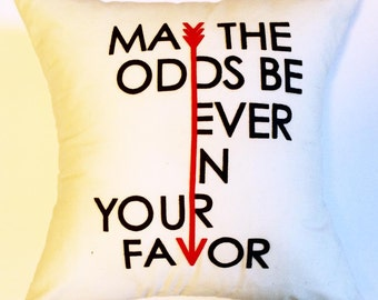 "18""X18"" May The Odds Be Ever In Your Favor 