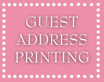 Guest Address Printing for Juli G.