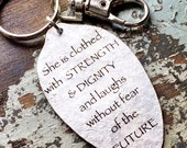 Proverbs 31:25 She is clothed in strength and dignity and laughs without fear of the future, Proverbs 31 Woman
