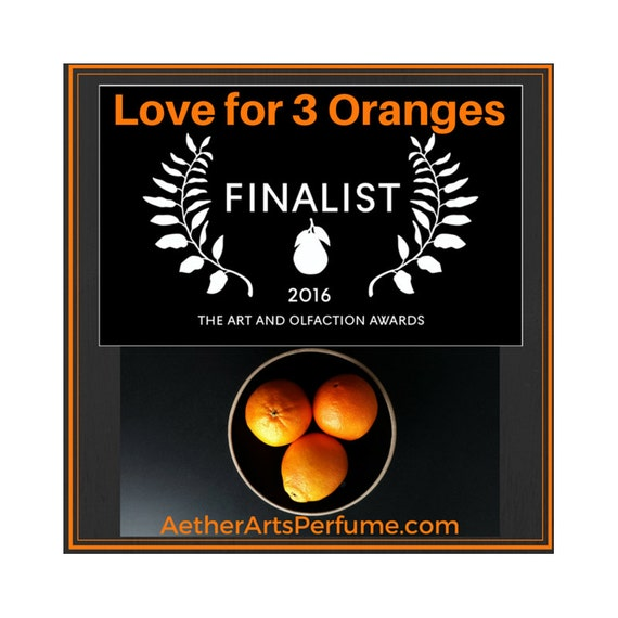 Love for 3 Oranges:  Flower, Fruit, & Tree Perfume The scent of juicy oranges mingles with the fragrance of creamy orange blossoms + leaves.