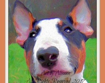 Affordable Custom Dog Portraits - Bull Terrier -Hand created - I love dogs!