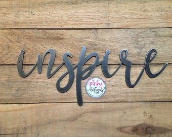 Inspire Metal Sign | 14 INCH | Inspire Sign | Inspirational | Inspire Metal Word | Inspire