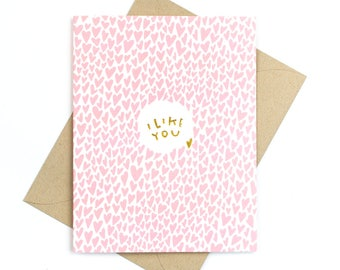 i like you - gold foil card - valentine's day card - anniversary card - love card