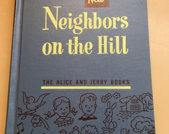 Vintage Alice & Jerry children's book Neighbors on the Hill published in the 50's collectible