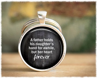 Dad Keychain • Father, Step Father Keychain • Dad Keyring • Step Dad Gifts • Father Daughter Quote