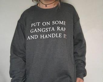 Gangsta Rap Sweatshirt, Funny Sweatshirt, Tumblr Sweatshirt, Tumblr Clothing, Grunge Sweatshirt, 90s Grunge Clothing, Women's Sweatshirt