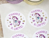 Thank you - Thanks a latte - Unicorn Stickers - Unicorn Labels - Small Business Packaging 1.5 inch circle - 30 Pieces