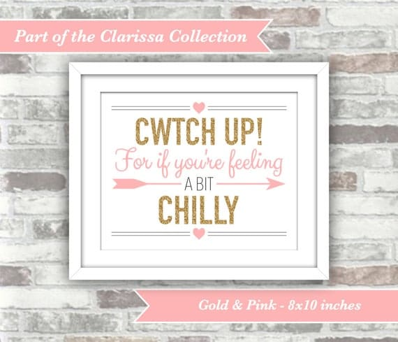 INSTANT DOWNLOAD - Clarissa Collection - Printable Cwtch Up! Blanket Shawl Sign - Welsh Wedding - Feeling Chilly - 8x10 Digital Files