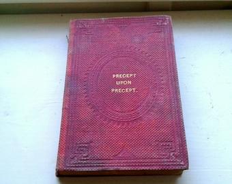 Precept Upon Precept - Rare Book 1800s