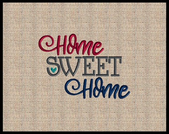 Home Sweet Home Embroidery Design Machine Embroidery Design 4x4 5x7 6x6 And other sizes.