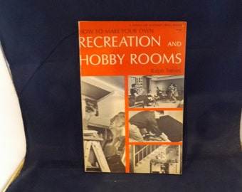 Retro Recreation and Hobby Rooms Ralph Treves Book