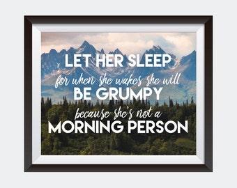 PRINTABLE art | Let Her Sleep | Funny Dorm Decor| Inspirational Quote | Horizontal Wall Art | Bedroom Print