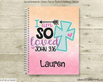 I Am So Loved John 3:16 Pink Peach Watercolor Personalized Spiral Notebook Journal Prayer Journal Diary Teen Bible Study