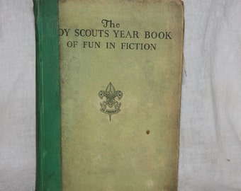 "Vintage Copy of ""The Boy Scouts Year Book of Fun and Fiction"" 1938 Edition"