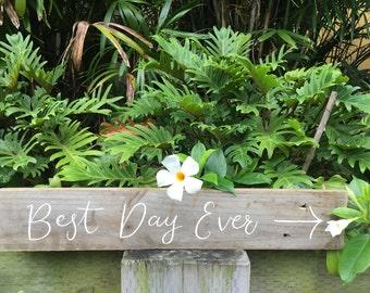 Handwritten Rustic Timber Wedding Sign Best Day Ever