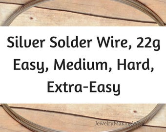 Silver Solder Wire, 22 Gauge, Silver Wire Solder, Easy Solder, Extra-Easy, Medium, Hard, 8 feet