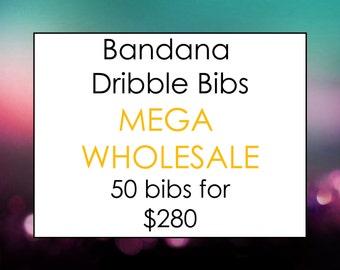 MEGA WHOLESALE - Bandana Dribble Bib - Pick Any 50
