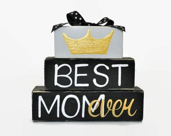 Best Mom Ever Mothers Day Crown WoodenBlock Shelf Sitter New Mom First Mothers Day Queen