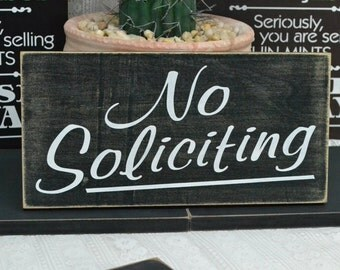 No Soliciting,  SALE!!  READY To SHIP In Stock!!   12x6 Solid Wood Sign