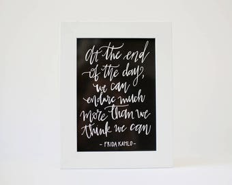 Frida Kahlo Quote Print - Art Print on Handmade Paper - Home Decor - Frida Kahlo Art - Endurance Quote - Strength Quote - Motivational Quote
