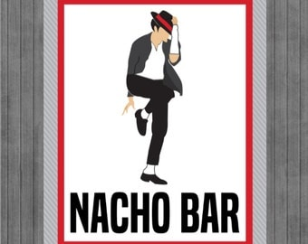 Michael Jackson Birthday Sign, Nacho Bar Sign