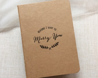 Reasons I want to Marry you small notebook - wedding journal