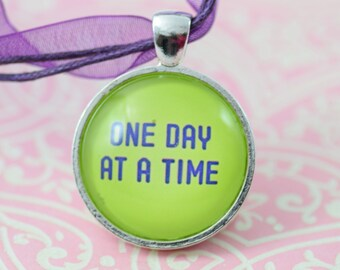 One Day at a Time Inspirational  Purple Glass Pendant Silver Necklace Jewelry or Keychain