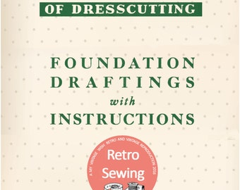 The Haslam System of Dresscutting Foundation Draftings - PDF Instant Download