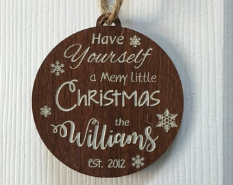 Personalized Christmas Ornament (Family name, baby's first christmas, couple, etc.)
