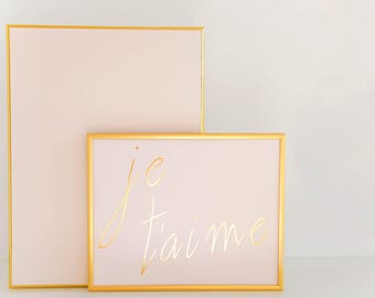 Gold Foil Je T'aime Blush and Gold Foil Art Print 8x10, Home Decor, Letterpress, Wall Art, French, Paris, Gallery Wall, Pink