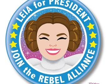 "Leia for President, 2.25"" inch Button, Pin, Pinback, Badge"
