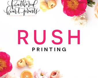 RUSH printing add on option for Feathered Heart Print Orders, Please discuss with me before purchasing- Rush Printing to 1 Business Day