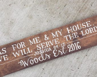 As For Me and My House We Will Serve the Lord - Free Shipping - Custom Personalized Wood Sign