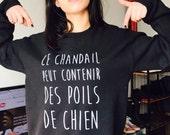 RÉSERVÉ Sonia De Luca /Ce chandail peut contenir des poils de chien/ Sweat shirt noir/ coton ouaté