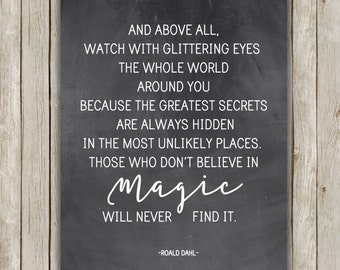 8x10 And Above All Watch With Glittering Eyes Printable, Roald Dahl Quote, Chalkboard Typography Poster, Home Decor, Digital Download
