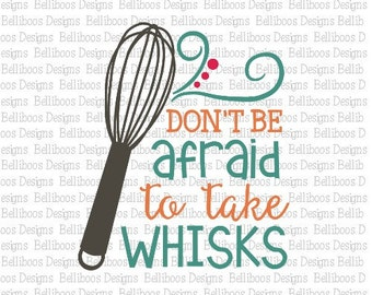 Kitchen Cut File - Kitchen SVG - Kitchen DXF - Take Whisks Saying - Kitchen Saying - SVG file -