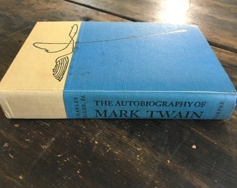 The Autobiography of Mark Twain by Charles Neider /1959 Edition Published by Harper & Brothers