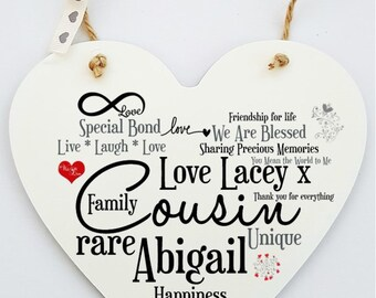 Personalised Cousin Hanging Heart Sign Plaque.