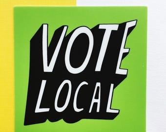 Vote Local Sticker