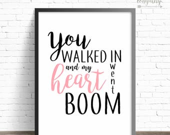 Heart Went Boom | Printable Sign