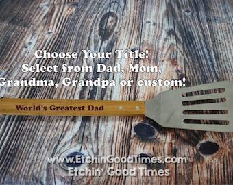 BBQ Spatula - Personalized World's greatest GrillSpatula, BBQ Tools, Mothers day  Fathers day, Groomsmen