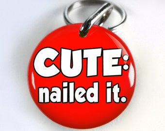 Funny Red Dog ID Tag Pet id tags Unique pet tags Personalized Cute: nailed it