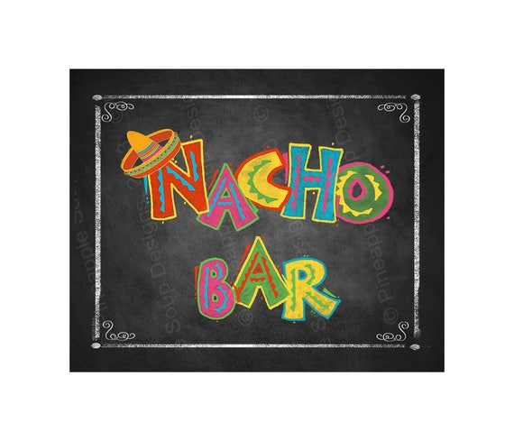 Nacho Bar Sign Www Pixshark Com Images Galleries With