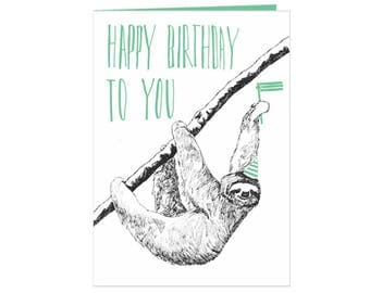 Funny happy birthday card - Happy party sloth - Happy Birthday to you! - best friends card - hand drawn card - nature inspired - eco