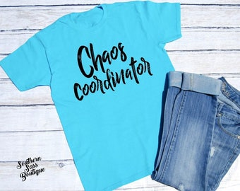 Chaos Coordinator, Mom shirt, Tshirt for mom, Funny mom shirt, Mother's day shirt
