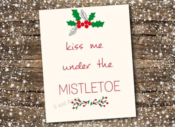 Kiss Me Under the Mistletoe Christmas Print Holiday Home