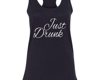 Just Drunk Bachelorette Tank