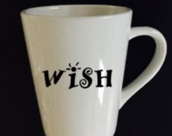 Wish coffee cup, coffee mug, white mug, coffee cup
