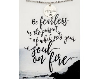Be fearless in the pursuit of what sets your soul on fire - fearless necklace - intrepide necklace - french word necklace - fearless jewelry
